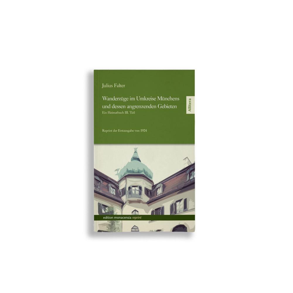 Buchcover Julius Falter Wanderzüge im Umkreise Münchens und dessen angrenzenden Gebieten