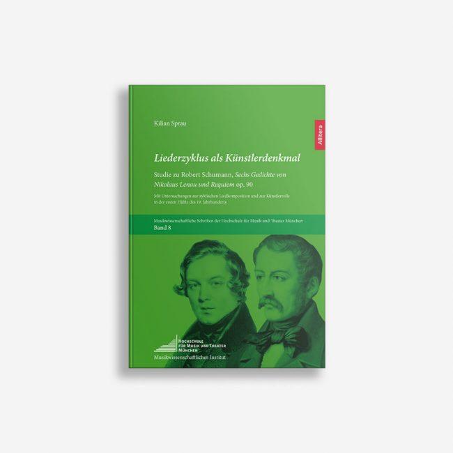 Buchcover Kilian Sprau Liederzyklus als Künstlerdenkmal