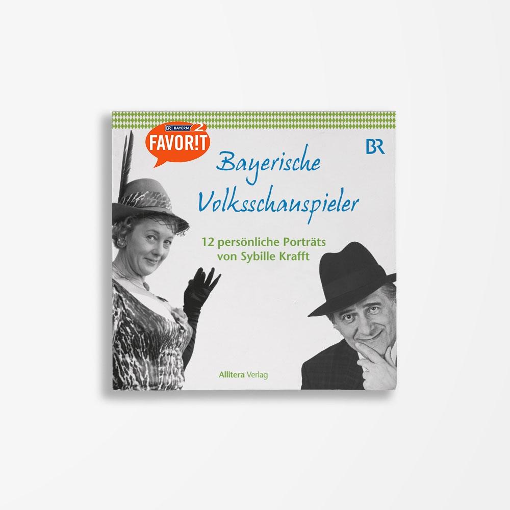 Buchcover Sybille Krafft Bayerische Volksschauspieler