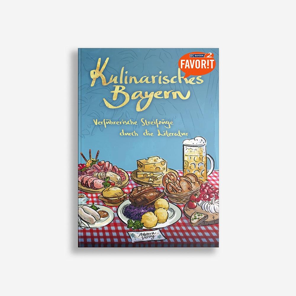 Buchcover Gerd Holzheimer Dietlind Pedarnig Kulinarisches Bayern