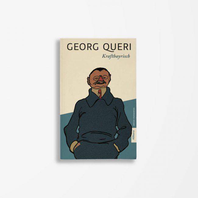 Buchcover Georg Queri Kraftbayrisch