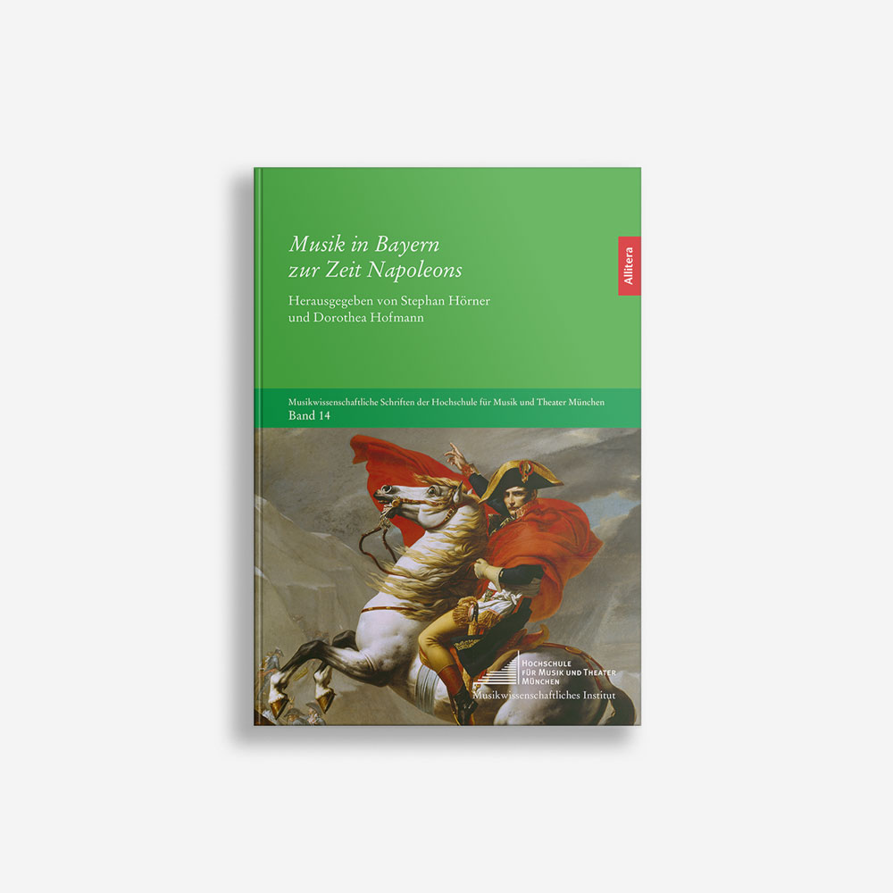 Buchcover Stephan Hörner Dorothea Hofmann Musik in Bayern zur Zeit Napoleons