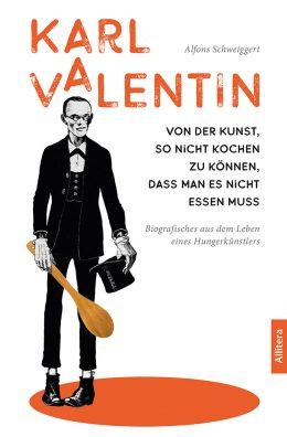 Karl Valentin und das Essen von Alfons Schweiggert Coverbild
