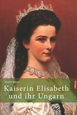 Cover Kaiserin Elisabeth und Ungarn