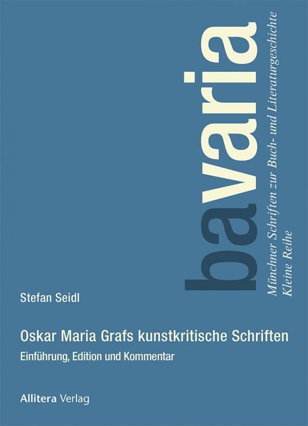 Oskar Maria Graf und die bildende Kunst