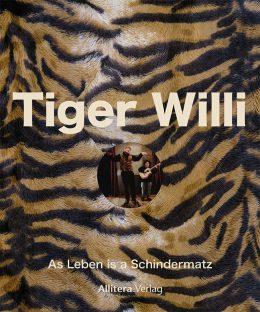 Cover Tiger Willi Biografie