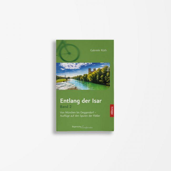 Buchcover Gabriele Rüth Entlang der Isar II