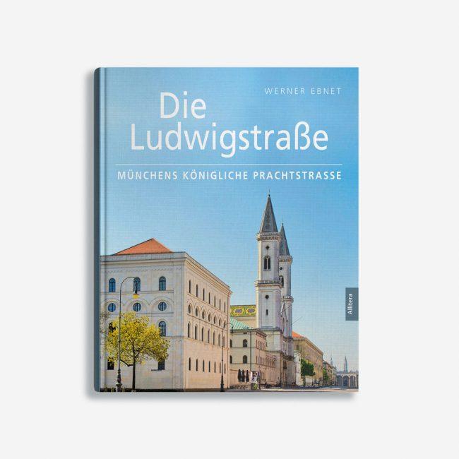 Buchcover Werner Ebnet Die Ludwigsstraße