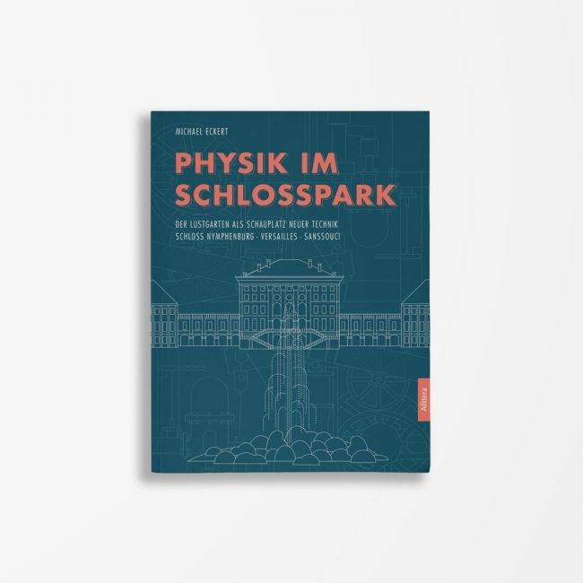 Buchcover Michael Eckert Physik im Schlosspark