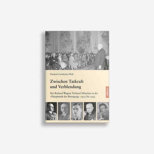 Buchcover Elisabeth Fuchshuber-Weiß Zwischen Tatkraft und Verblendung