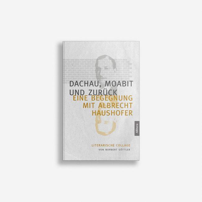 Buchcover Norbert Göttler Dachau Moabit und zurück