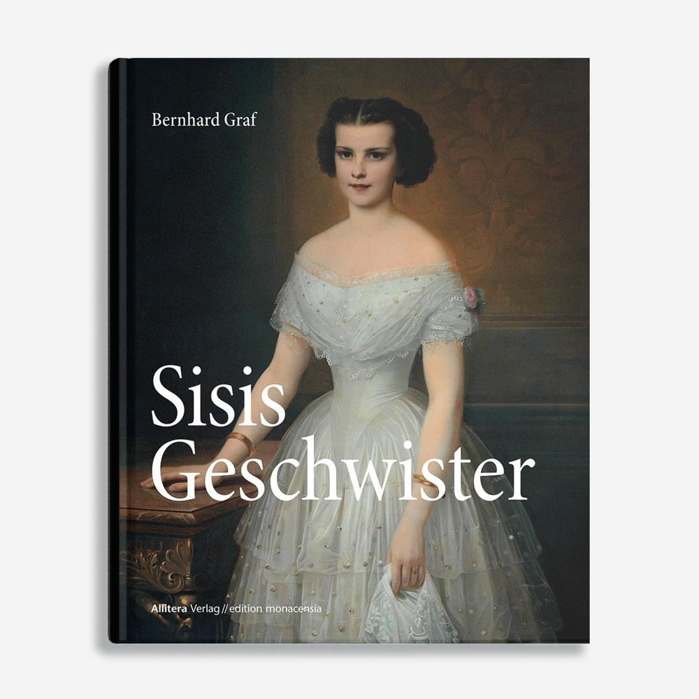 Buchcover Bernhard Graf Sisis Geschwister