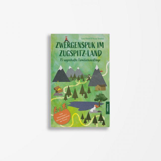Buchcover Lena Havek Henny Schübel Zwergenspuk im Zugspitzland