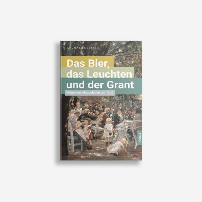 Buchcover Michael Kubitza Das Bier das Leuchten und der Grant