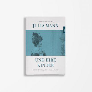 Buchcover Ulrike Leutheusser Julia Mann und ihre Kinder