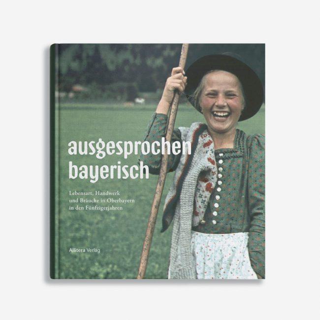Buchcover Ernst Rattelmüller ausgesprochen bayerisch