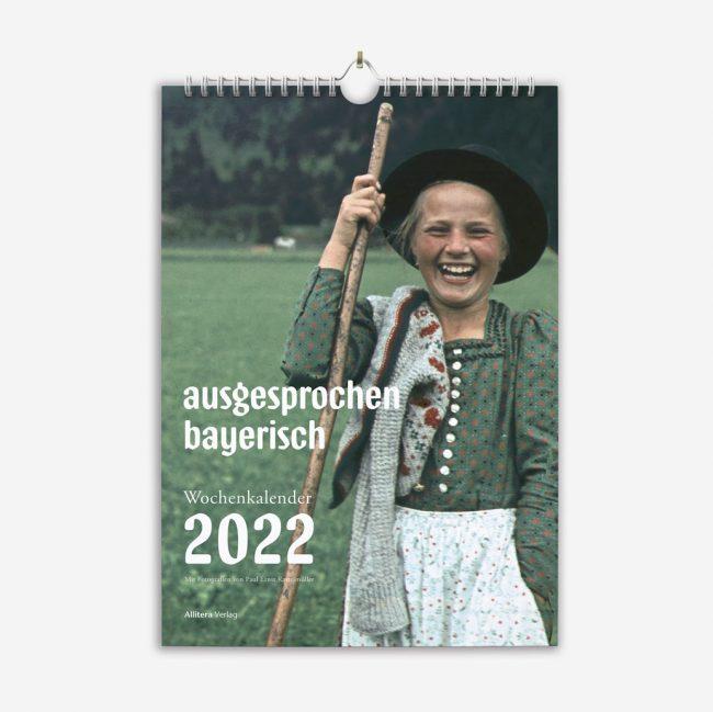 Kalender Dietlind Pedarnig ausgesprochen bayerisch