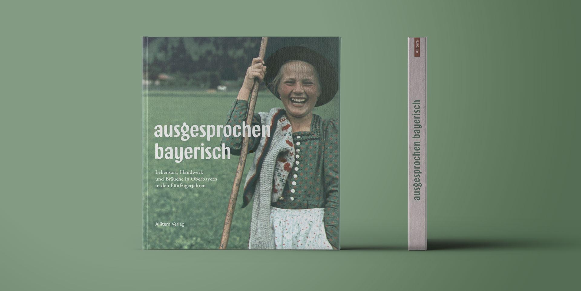 Buchcover stehend Paul Ernst Rattelmüller ausgesprochen bayerisch
