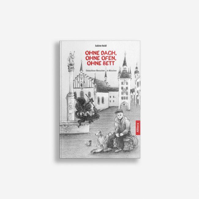 Buchcover Sabine Roidl Ohne Dach ohne Ofen ohne Bett