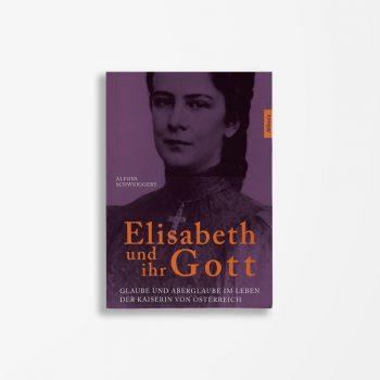 Buchcover Alfons Schweiggert Elisabeth und ihr Gott