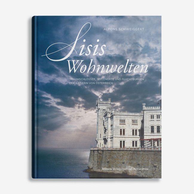 Buchcover Alfons Schweiggert Sisis Wohnwelten