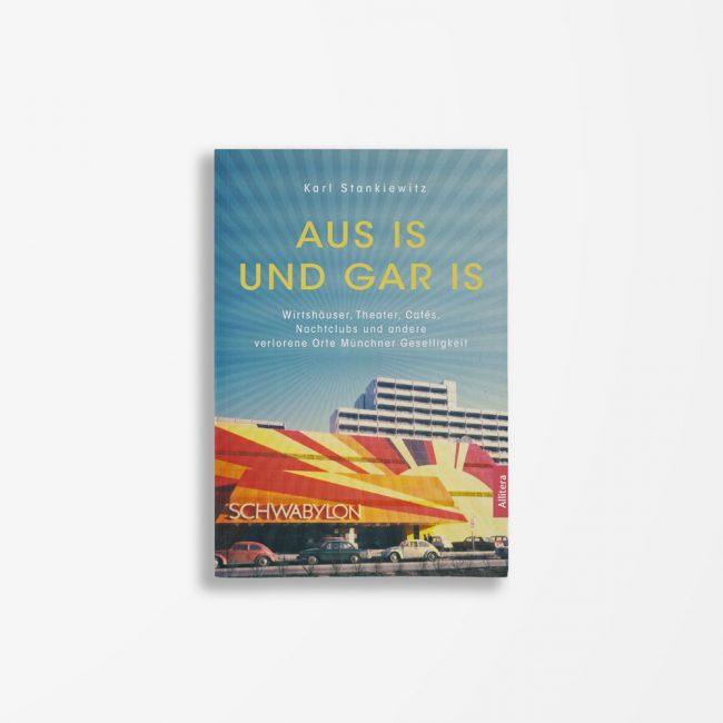 Buchcover Karl Stankiewitz Aus is und gar is