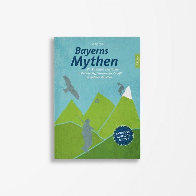 Buchcover Sonja Still Bayerns Mythen