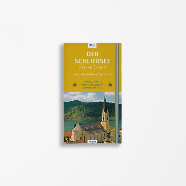 Buchcover Sonja Still Der Schliersee Reiseführer