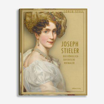 Buchcover Sonja Still Joseph Stieler