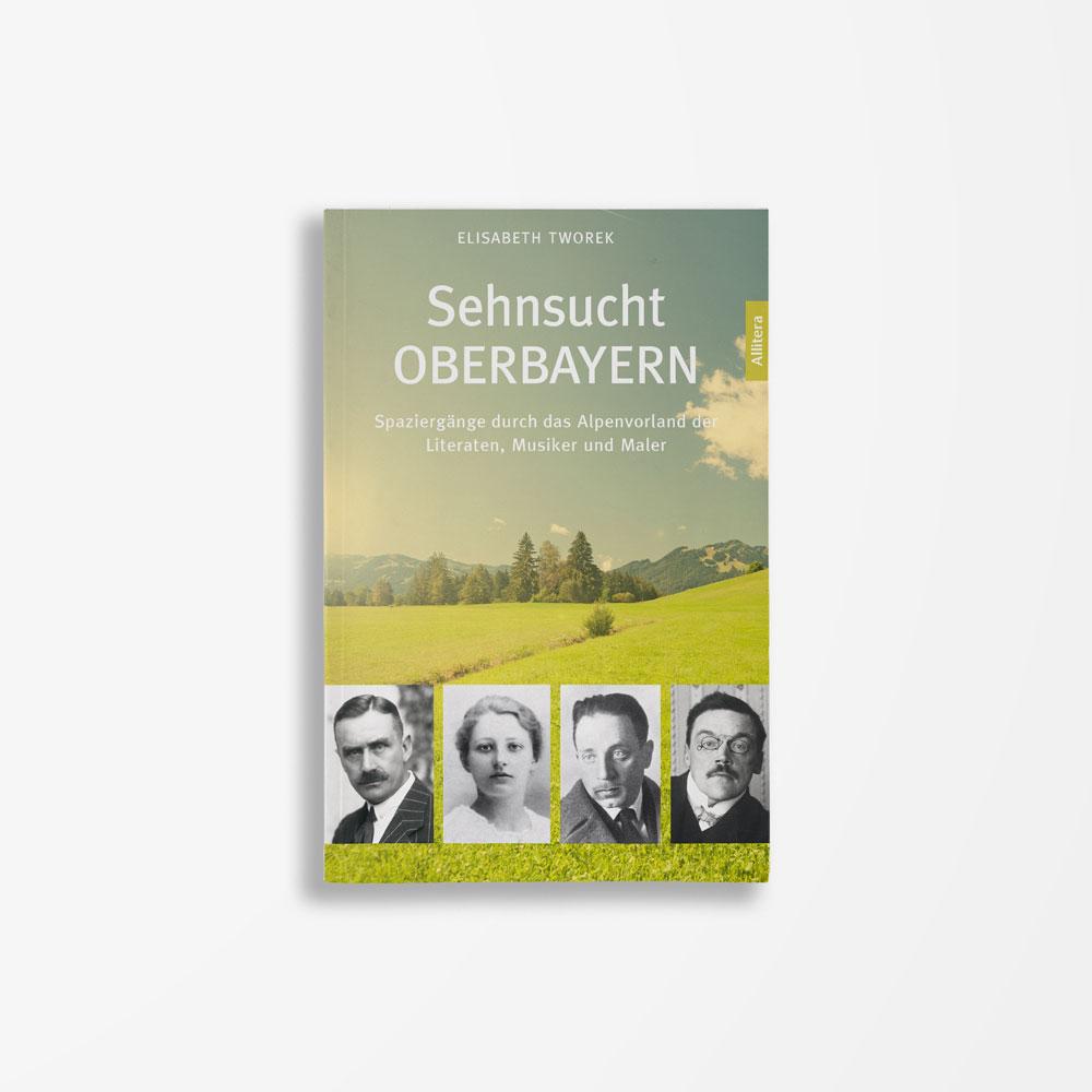 Buchcover Tworek Elisabeth Sehnsucht Oberbayern
