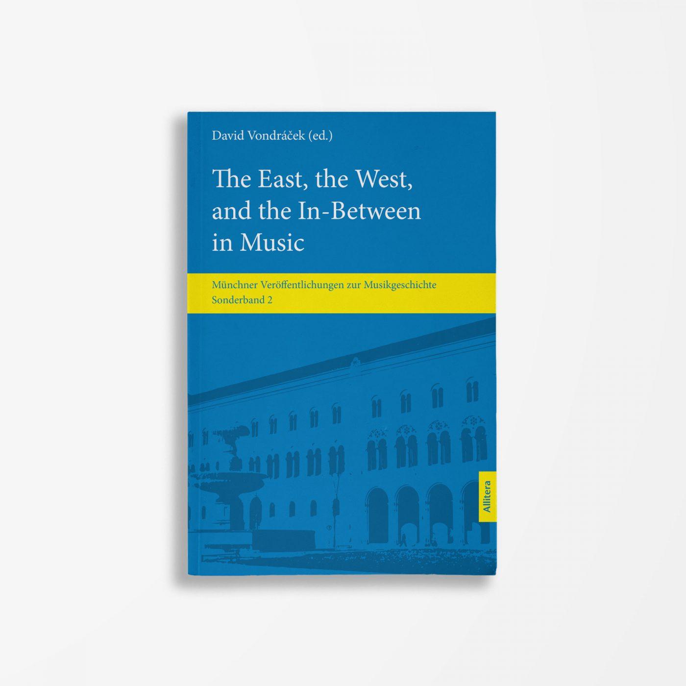 Buchcover David Vondracek The East, the West, and the In-Between