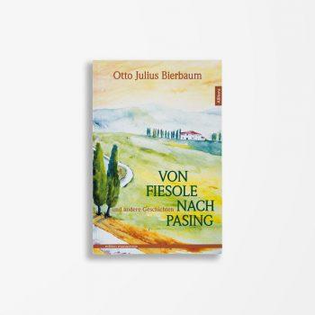 Buchcover Otto Julius Bierbaum Von Fiesole nach Pasing