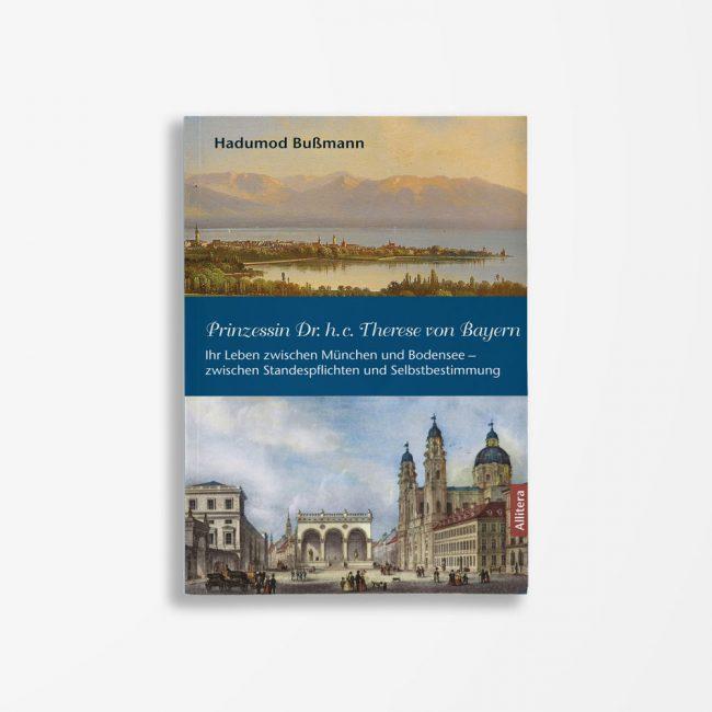Buchcover Hadumod Bußmann Prinzessin Dr. h.c. Therese von Bayern