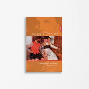Buchcover Lena Christ Liebesgeschichten