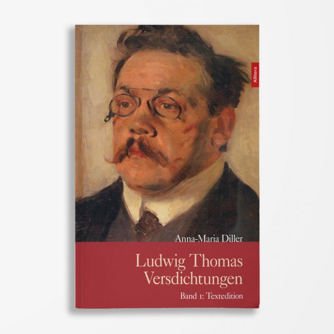 Buchcover Anna-Maria Diller Ludwig Thomas Versdichtungen Band 1