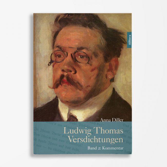 Buchcover Anna-Maria Diller Ludwig Thomas Versdichtungen Band 2