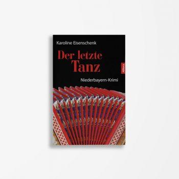 Buchcover Karoline Eisenschenk Der letzte Tanz