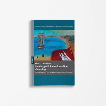 Buchcover Malina Emmerink Hamburger Kolonisationspläne 1840-1842