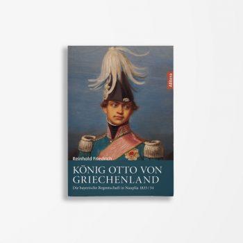 Buchcover Reinhold Friedrich König Otto von Griechenland