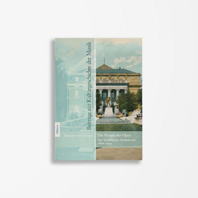 Buchcover Jeroen van Gessel Die Praxis der Oper