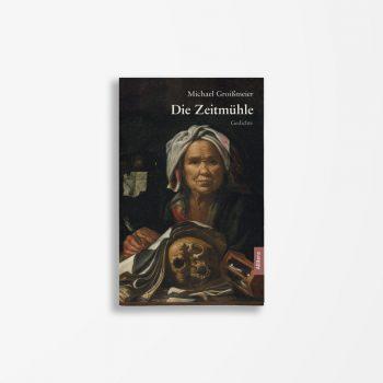 Buchcover Michael Groißmeier Die Zeitmühle
