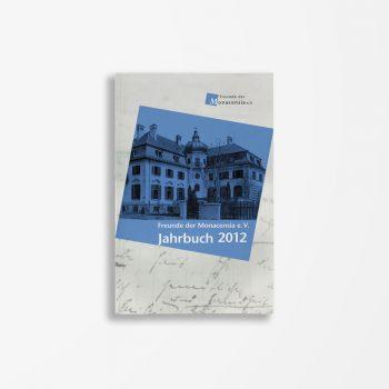 Buchcover Waldemar Fromm Wolfram Göbel Kristina Kargl Freunde der Monacensia e. V. – Jahrbuch 2012