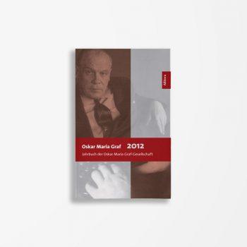 Buchcover Ulrich Dittmann Hans Dollinger Oskar Maria Graf 2012