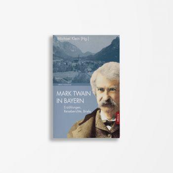 Buchcover Michael Klein Mark Twain in Bayern