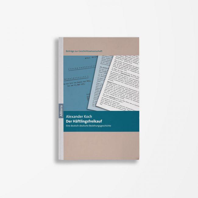 Buchcover Alexander Koch Der Häftlingsfreikauf