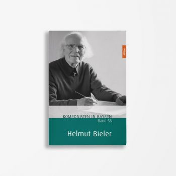 Buchcover Theresa Henkel Franzpeter Meßmer Komponisten in Bayern Band 58 Helmut Bieler