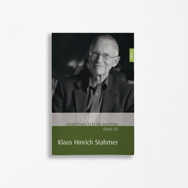 Buchcover Theresa Henkel Franzpeter Meßmer Komponisten in Bayern Band 60 Klaus Hinrich Stahmer
