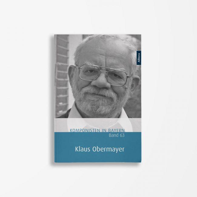 Buchcover Theresa Henkel Franzpeter Meßmer Komponisten in Bayern Band 63 Klaus Obermayer