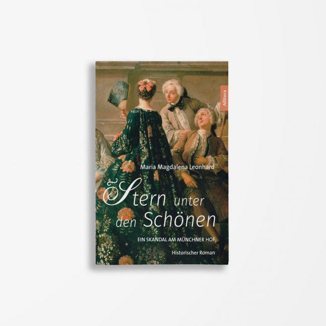Buchcover Maria Magdalena Leonhard Stern unter den Schönen