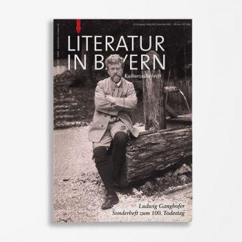 Zeitschriftencover Gerd Holzheimer Literatur in Bayern Sonderheft Ludwig Ganghofer